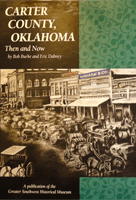 carter county oklahoma: then and now